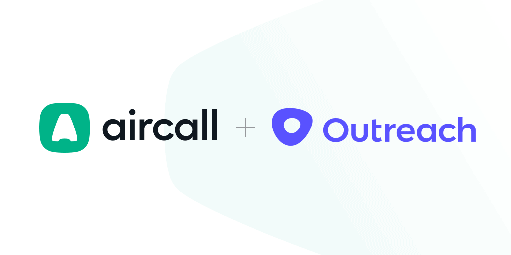 Aircall + Outreach